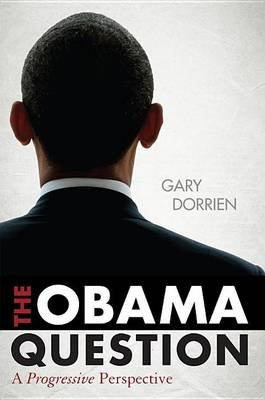 Obama Question (Electronic book text): Gary Dorrien