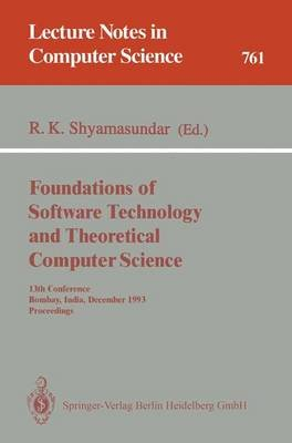 Foundations of Software Technology and Theoretical Computer Science (Paperback): Rudrapatna K. Shyamasundar