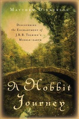 A Hobbit Journey - Discovering the Enchantment of J.R.R. Tolkien's Middle-earth (Microfilm): Matthew Dickerson