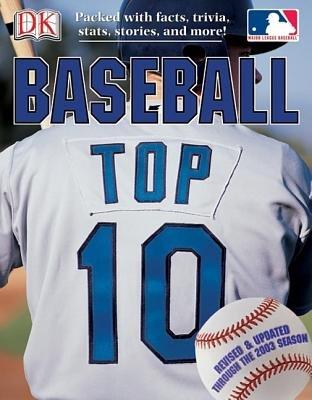 Baseball Top 10 - Baseball Top 10 (Paperback): James Jr. Buckley, David Fischer