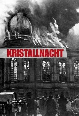 Kristallnacht (Paperback): Angie Peterson Kaelberer
