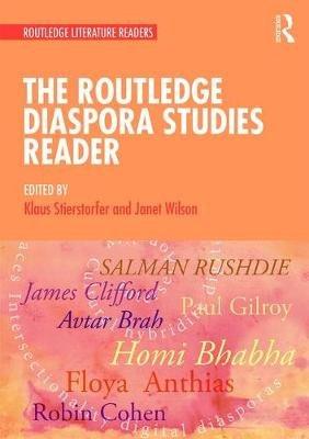 The Routledge Diaspora Studies Reader (Paperback): Janet Wilson, Klaus Stierstorfer