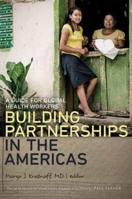 Building Partnerships in the Americas (Paperback, New): Margo J Krasnoff