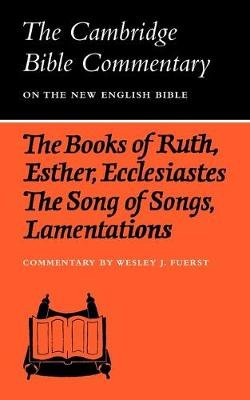 The Books of Ruth, Esther, Ecclesiastes, The Song of Songs, Lamentations - The Five Scrolls (Paperback): Wesley J. Fuerst