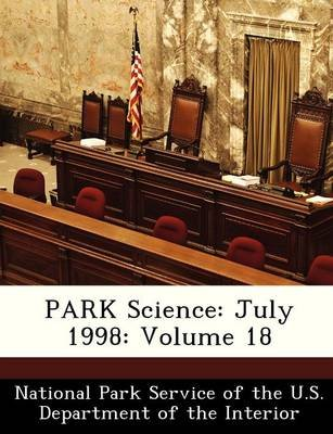 Park Science - July 1998: Volume 18 (Paperback):