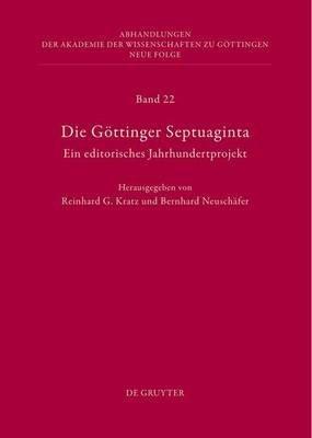 Die Gottinger Septuaginta (English, German, Electronic book text): Reinhard G Kratz
