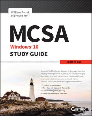 MCSA Microsoft Windows 10 Study Guide - Exam 70-697 (Paperback): William Panek