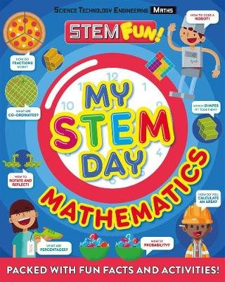 My STEM Day - Maths (Paperback): Anne Rooney
