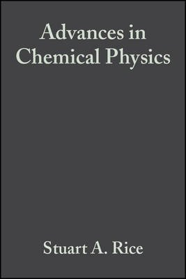 Advances in Chemical Physics, Volume 144 (Electronic book text, 1st edition): Stuart A. Rice