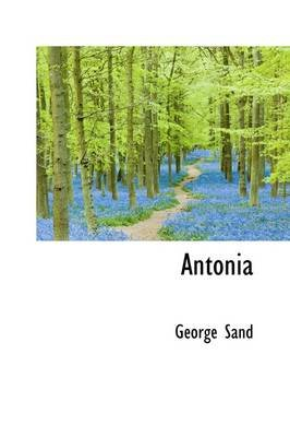 Antonia (Hardcover): George Sand