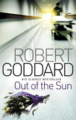Out Of The Sun (Electronic book text): Robert Goddard