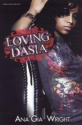 Loving Dasia (Paperback): Ana Gia Wright