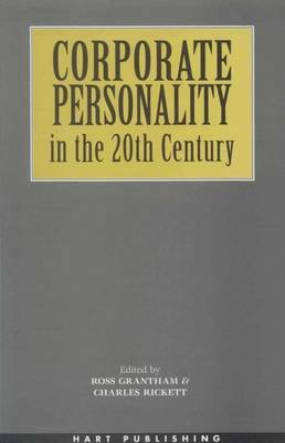 Corporate Personality in the 20th Century (Electronic book text): R Grantham
