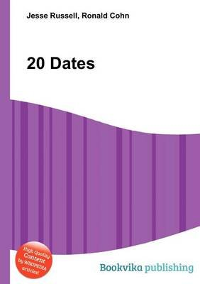 20 Dates (Paperback): Jesse Russell, Ronald Cohn