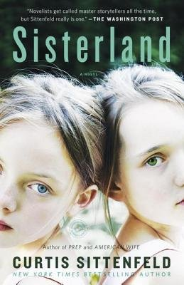 Sisterland (Electronic book text): Curtis Sittenfeld