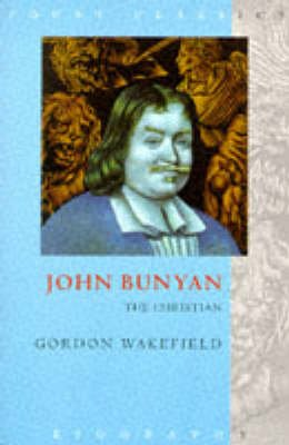 Bunyan the Christian (Paperback, New edition): Gordon S. Wakefield