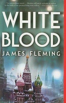 White Blood (Paperback): James Fleming