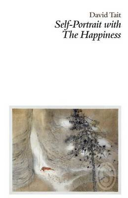Self-Portrait with the Happiness (Paperback): David Tait