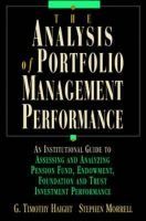 Analysis of Portfolio Management Performance (Hardcover): G.Timothy Haight, Stephen Morrell