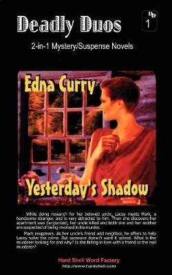 Yesterday's Shadow/Circle of Shadows (Paperback): Edna Curry