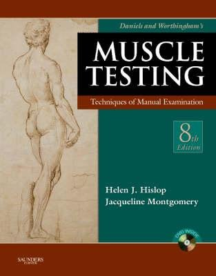 Daniels and Worthingham's Muscle Testing - Techniques of Manual Examination (Hardcover, 8th Revised edition): Mary Beth...