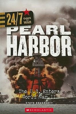 Pearl Harbor - The U.S. Enters World War II (Paperback): Steve Dougherty