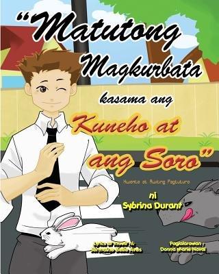 ''Matutong Magkurbata Kasama Ang Kuneha at Ang Sara'' - Tagalog Language Storybook with Instructional Song...