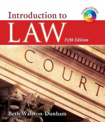 Introduction to Law (Hardcover, 5th edition): Beth Walston-Dunham