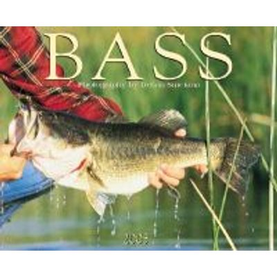 Bass (Calendar): Willow Creek Press