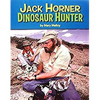 Houghton Mifflin Science California - Ind Bk Lv2 Chp3 on Level Jack Horner: Dinosaur Hunter (Paperback): Houghton Mifflin...