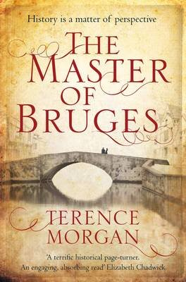 The Master of Bruges (Paperback): Terence Morgan