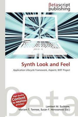Synth Look and Feel (Paperback): Lambert M. Surhone, Mariam T. Tennoe, Susan F. Henssonow