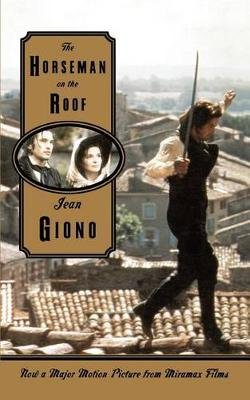 The Horseman on the Roof (Paperback): Jean Giono