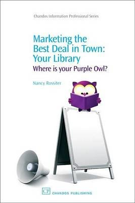 Marketing the Best Deal in Town (Electronic book text): Nancy Rossiter