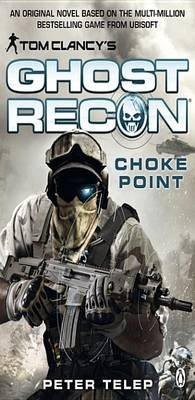 Choke Point (Electronic book text): Peter Telep, Tom Clancy