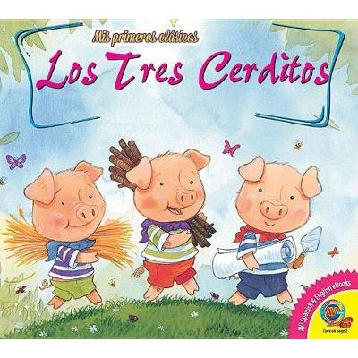 Los Tres Cerditos (the Three Little Pigs) (English, Spanish, Hardcover): Arianna Candell