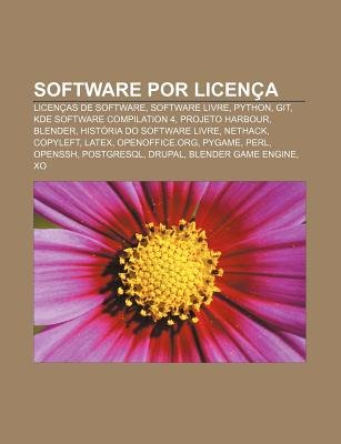Software Por Licenca - Licencas de Software, Software Livre, Python, Git, KDE Software Compilation 4, Projeto Harbour, Blender...
