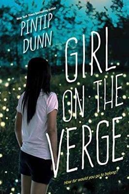 Girl on the Verge (Paperback): Pintip Dunn