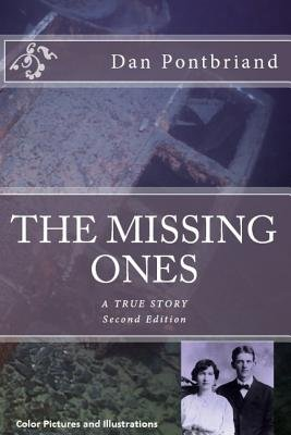 The Missing Ones (Paperback): Dan Pontbriand