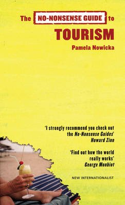 The No-Nonsense Guide to Tourism (Paperback): Pamela Nowicka