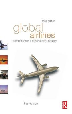 Global Airlines (Hardcover, 3rd Revised edition): Pat Hanlon