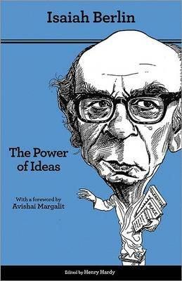 The Power of Ideas (Paperback, 2nd Revised edition): Isaiah Berlin