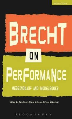 Brecht on Performance - Messingkauf and Modelbooks (Hardcover): Bertolt Brecht