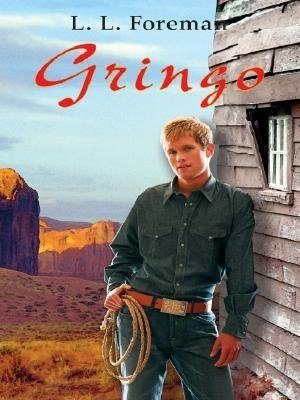 Gringo (Large print, Hardcover, large type edition): L. L Foreman