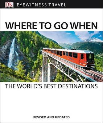 Where to Go When (Paperback): Dk