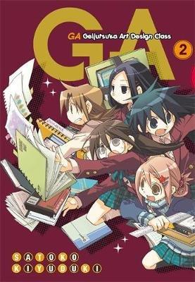 GA: Geijutsuka Art Design Class, v. 2 (Paperback): Satoko Kiyuduki