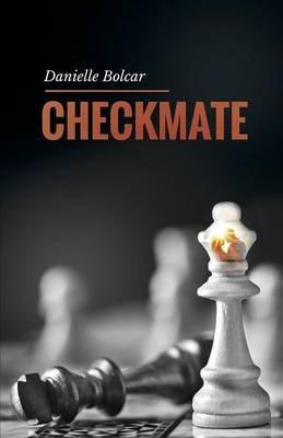 Checkmate (Paperback): Danielle Bolcar