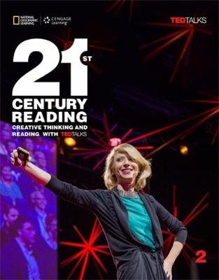21st Century Reading 2: Creative Thinking and Reading with TED Talks (Paperback, Student edition):