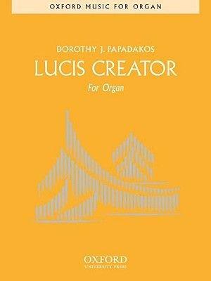 Lucis Creator Sheet Music Dorothy J Papadakos 9780193865709