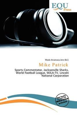 Mike Patrick (Paperback): Wade Anastasia Jere
